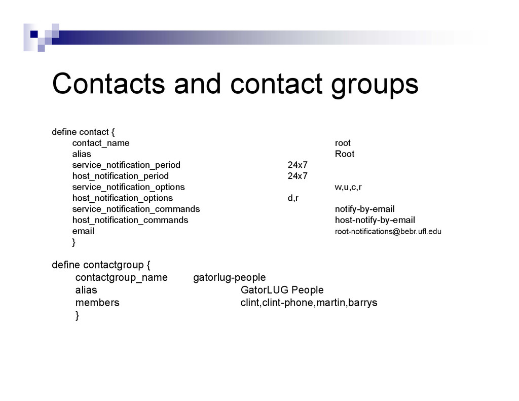 Contacts and contact groups define contact { co...