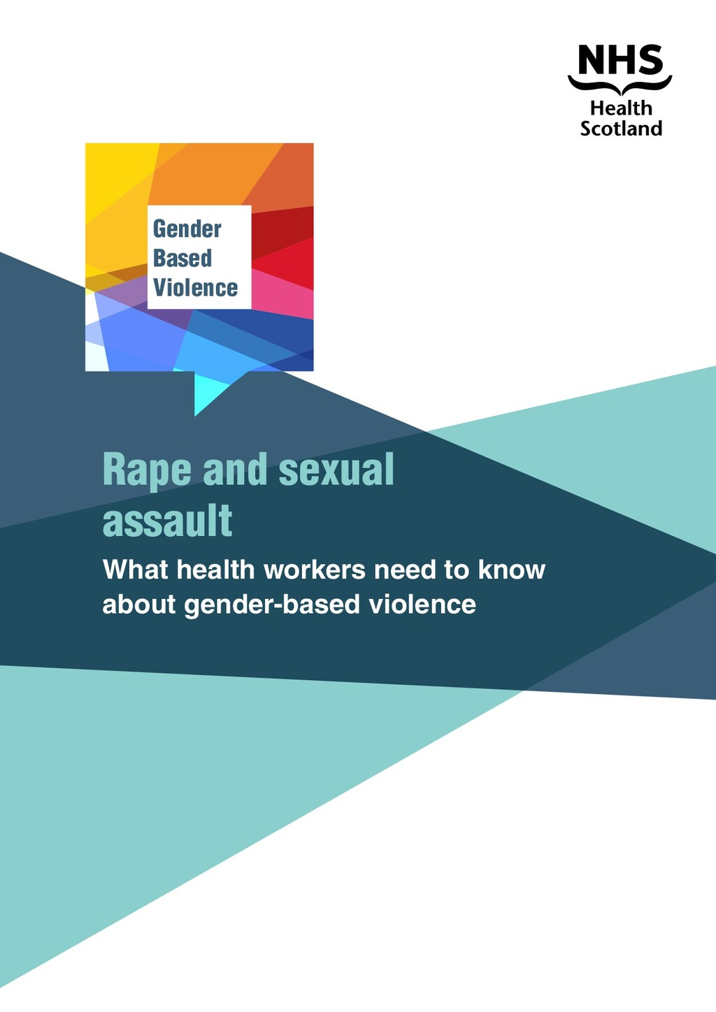 Rape and sexual assault What health workers nee...