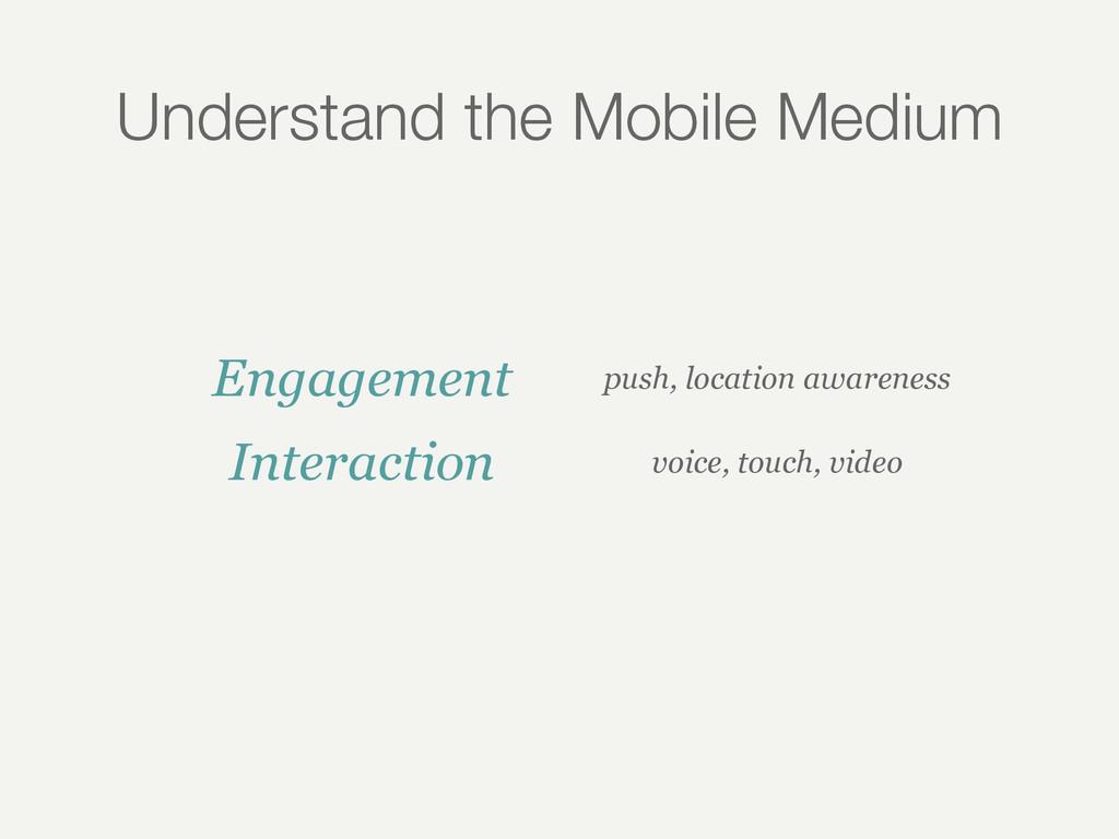 Understand the Mobile Medium Engagement push, l...