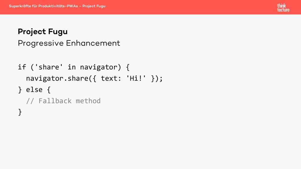 Progressive Enhancement if ('share' in navigato...