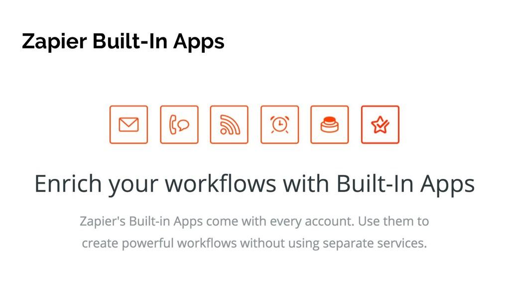 Zapier Built-In Apps