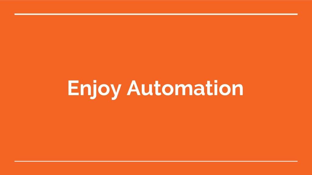 Enjoy Automation