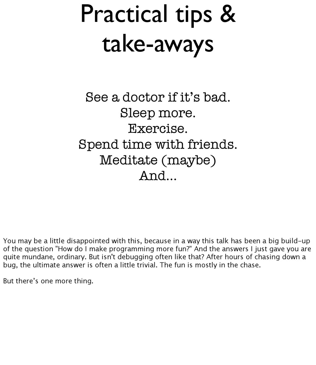 Practical tips & take-aways See a doctor if it'...