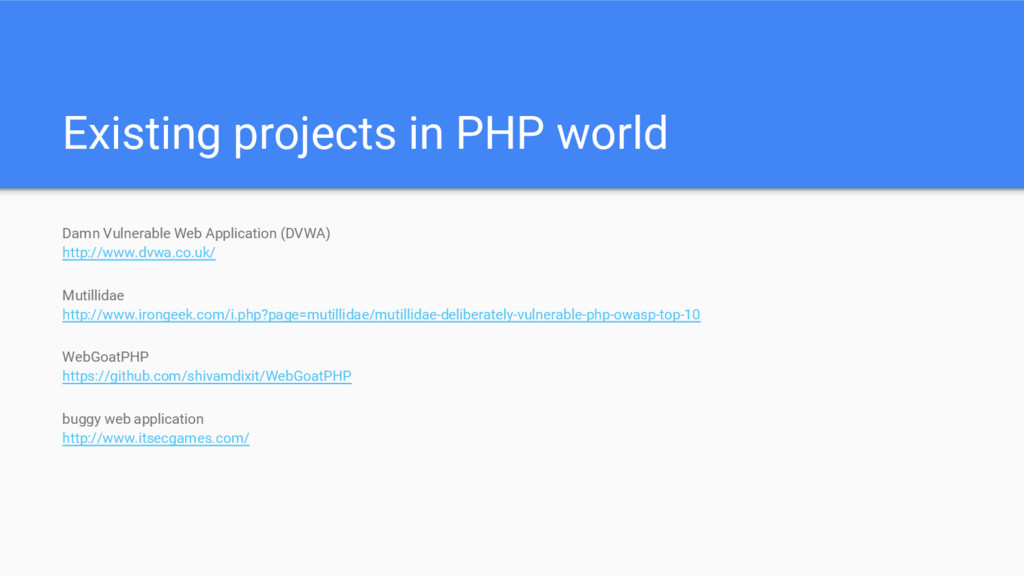 Existing projects in PHP world Damn Vulnerable ...