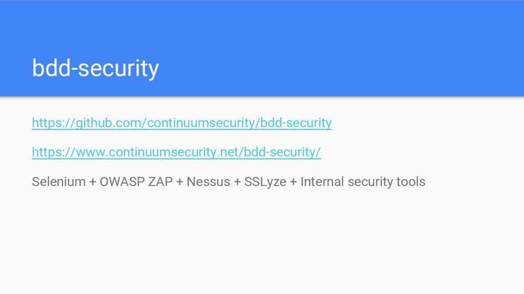 bdd-security https://github.com/continuumsecuri...