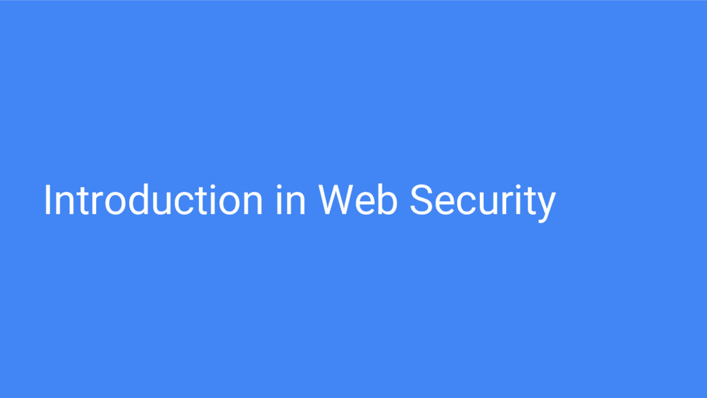 Introduction in Web Security