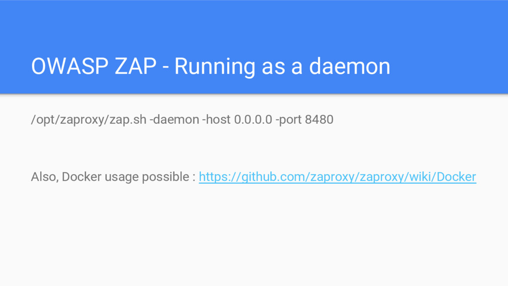 OWASP ZAP - Running as a daemon /opt/zaproxy/za...
