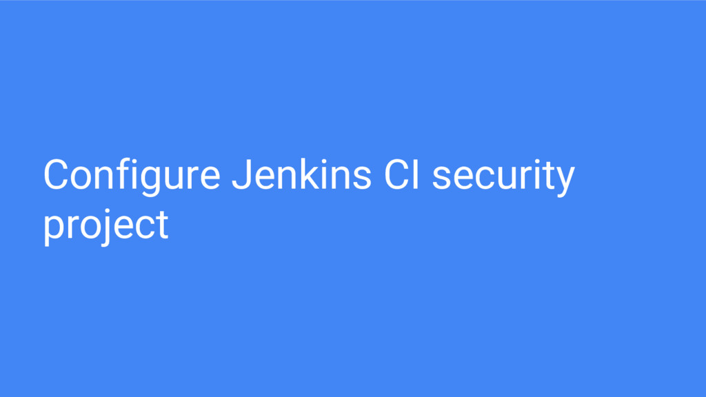 Configure Jenkins CI security project