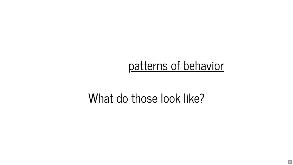 patterns of behavior patterns of behavior What ...