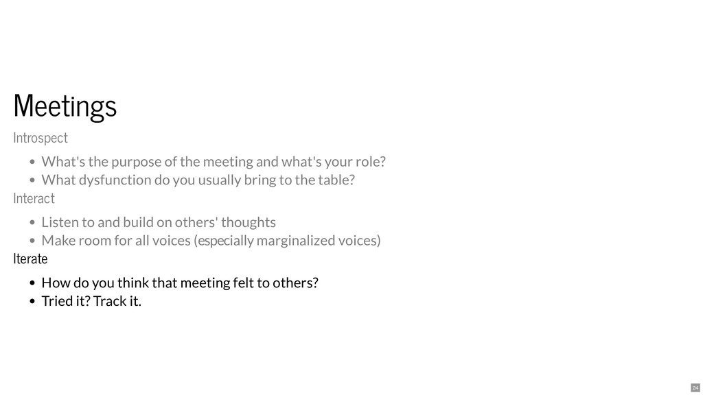 Meetings Meetings Iterate Iterate How do you th...