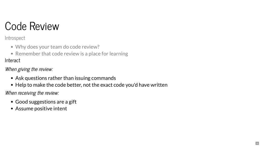 Code Review Code Review Interact Interact When ...