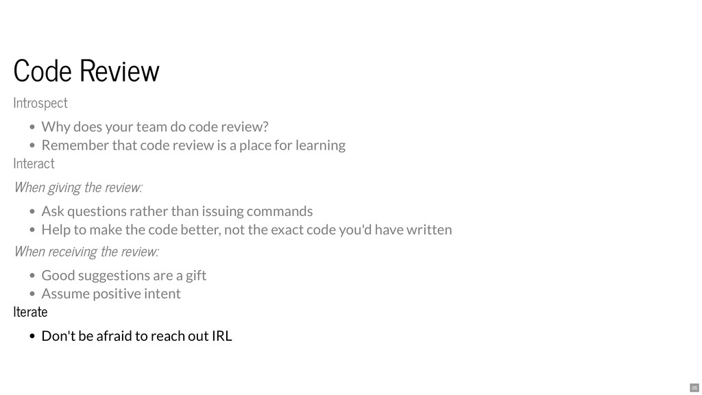 Code Review Code Review Iterate Iterate Don't b...