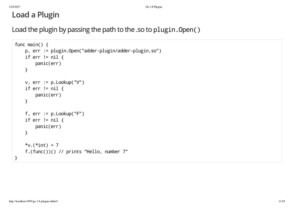 2/25/2017 Go 1.8 Plugins http://localhost:3999/...