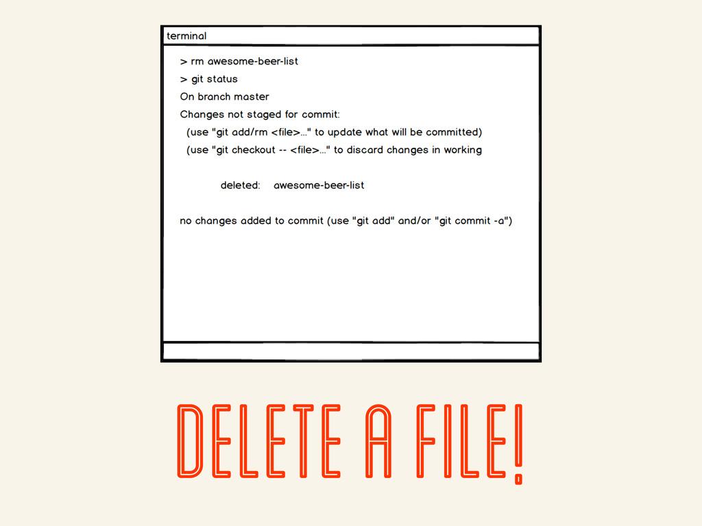 delete a file!