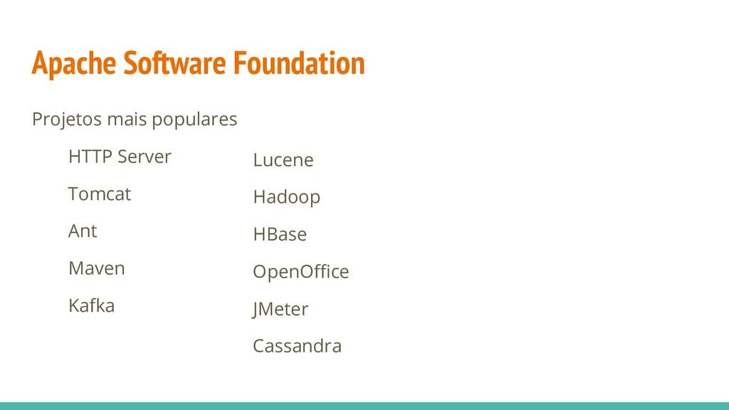 Apache Software Foundation Projetos mais popula...