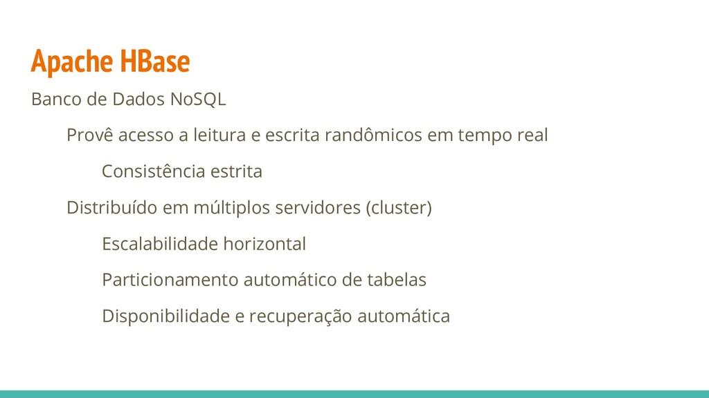 Apache HBase Banco de Dados NoSQL Provê acesso ...