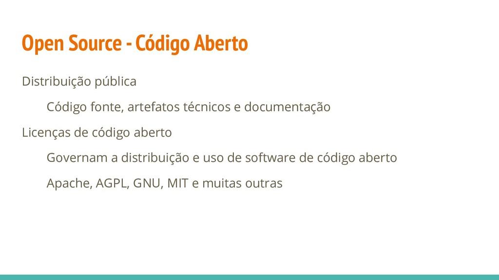 Open Source - Código Aberto Distribuição públic...