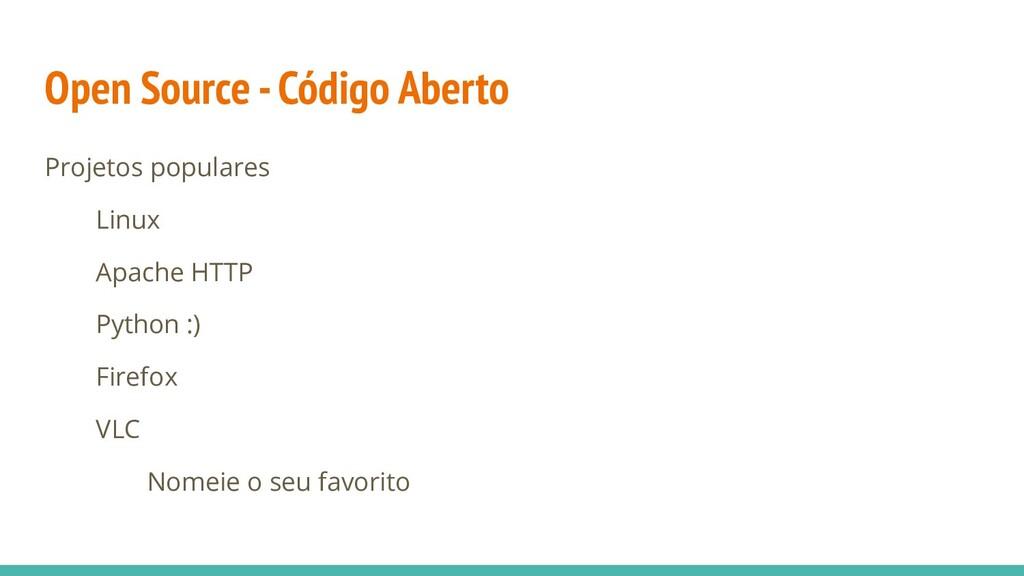 Open Source - Código Aberto Projetos populares ...