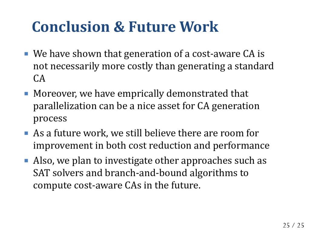 Conclusion & Future Work  We have shown that g...