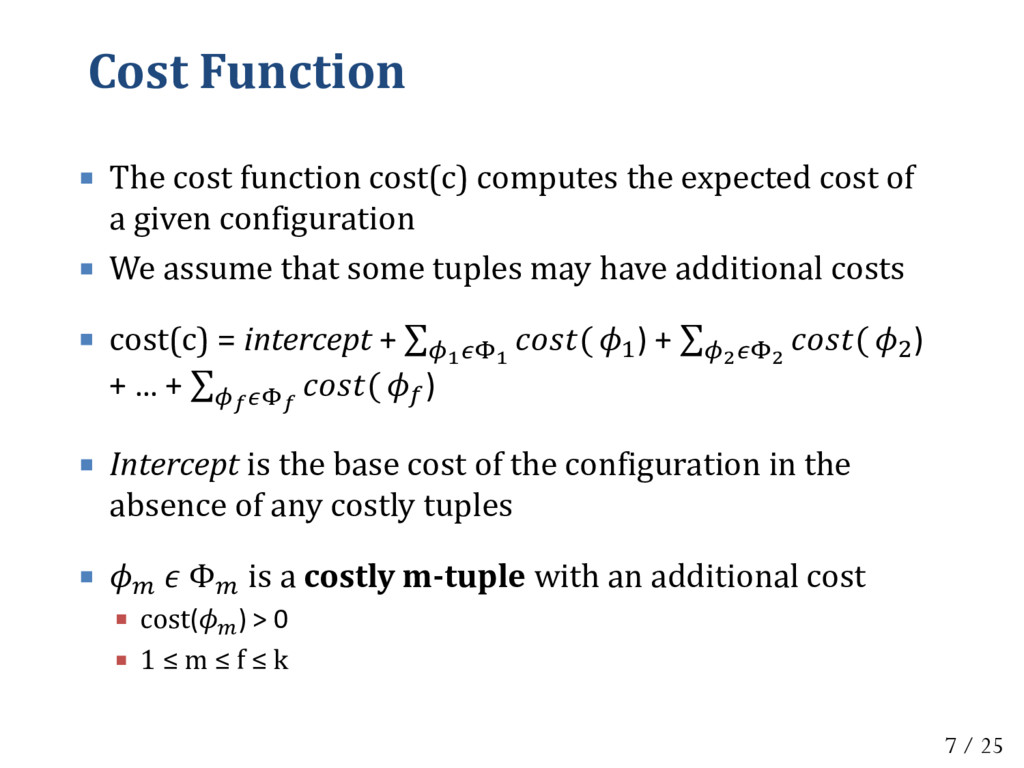Cost Function  The cost function cost(c) compu...