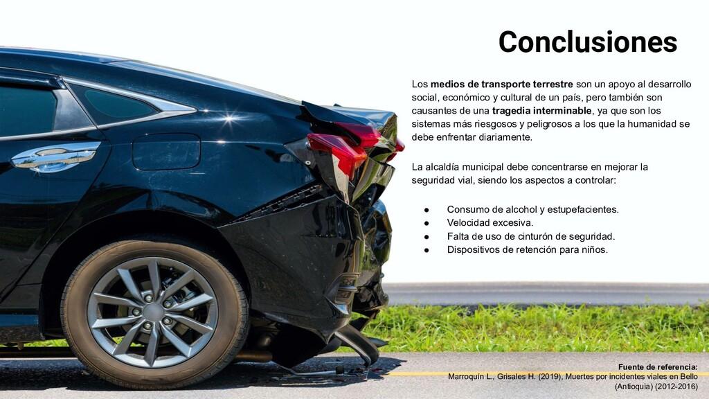 Conclusiones Los medios de transporte terrestre...