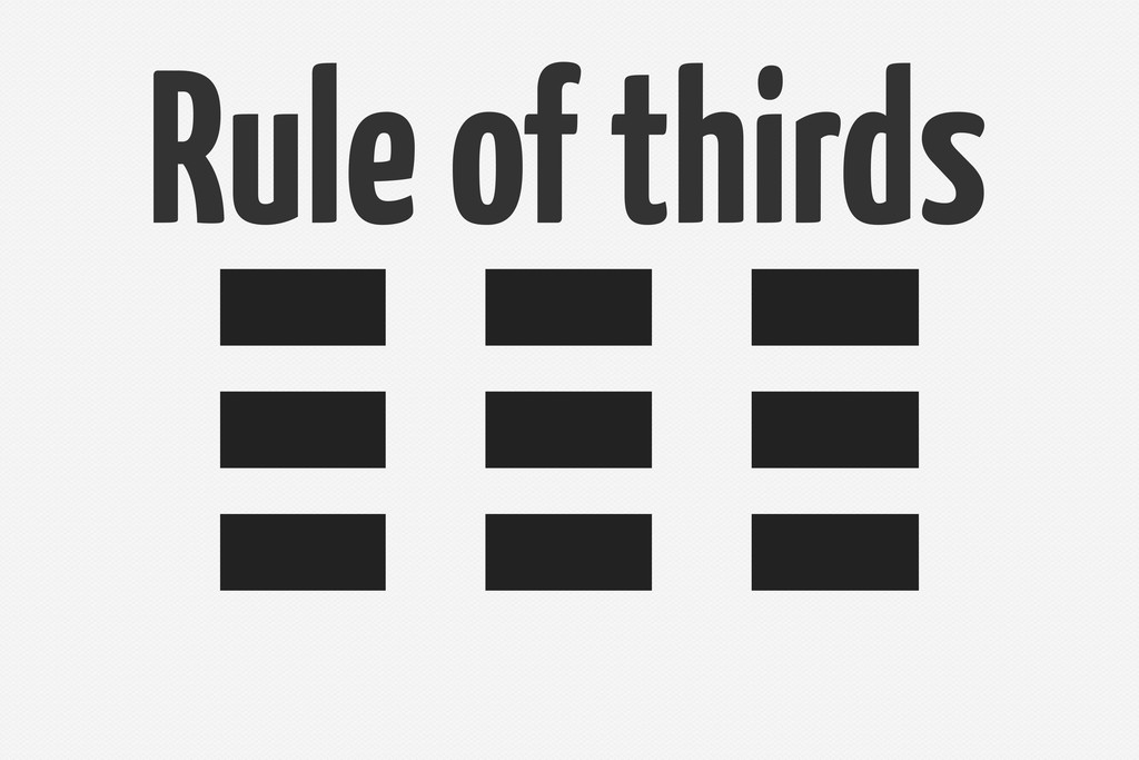 Rule o thirds