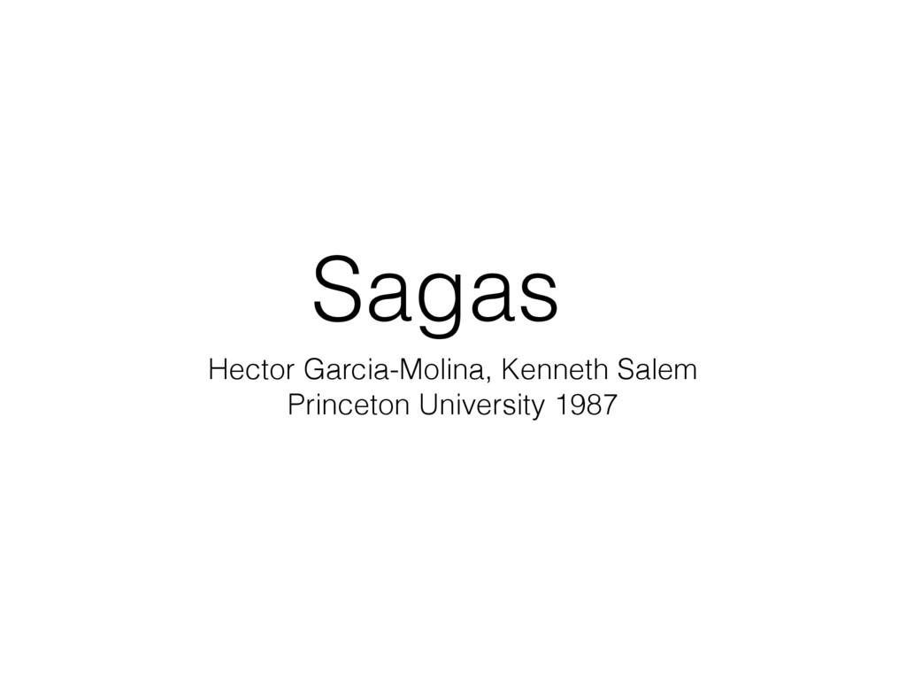 Sagas Hector Garcia-Molina, Kenneth Salem Princ...