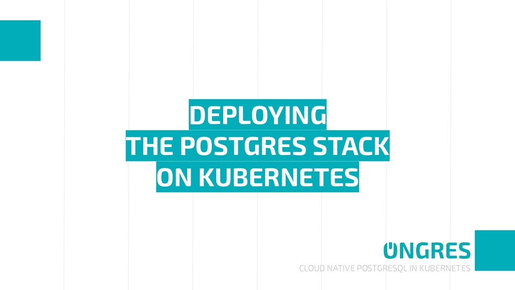 CLOUD NATIVE POSTGRESQL IN KUBERNETES DEPLOYING...