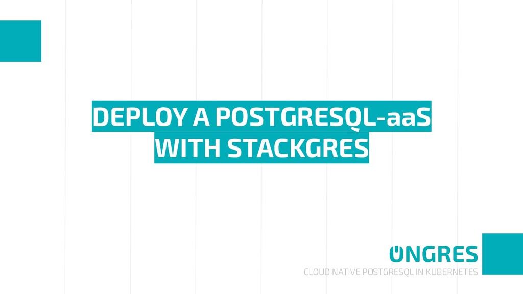 CLOUD NATIVE POSTGRESQL IN KUBERNETES DEPLOY A ...