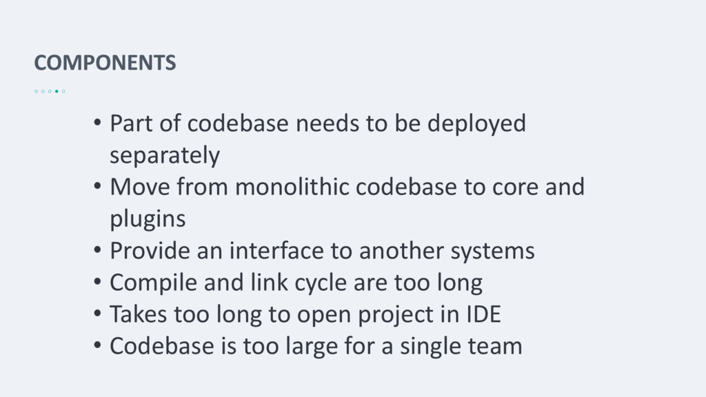 COMPONENTS • Part of codebase needs to be deplo...