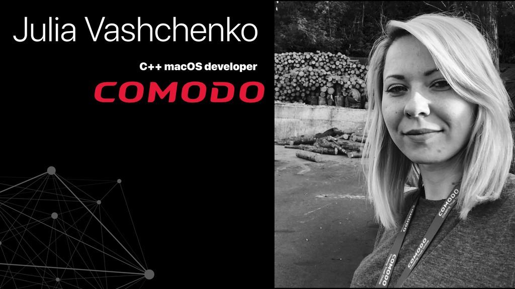 Julia Vashchenko C++ macOS developer