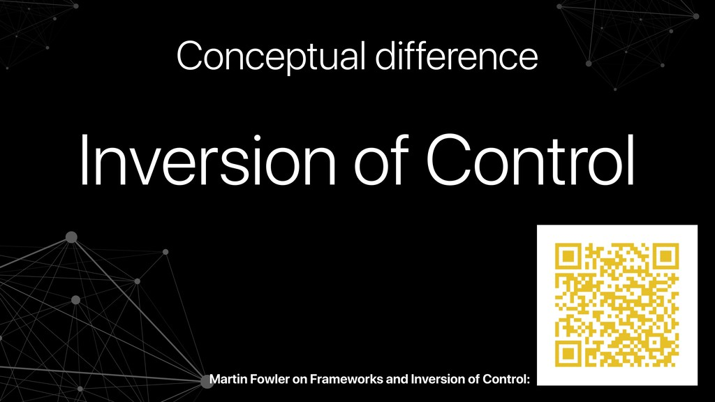Inversion of Control Conceptual difference Mart...