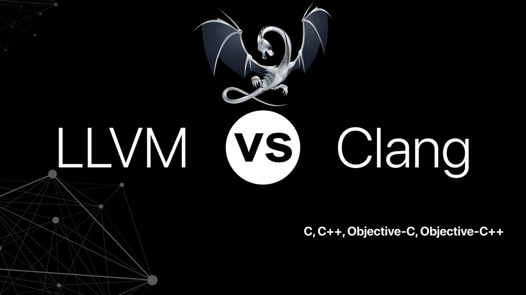 C, C++, Objective-C, Objective-C++ LLVM Clang