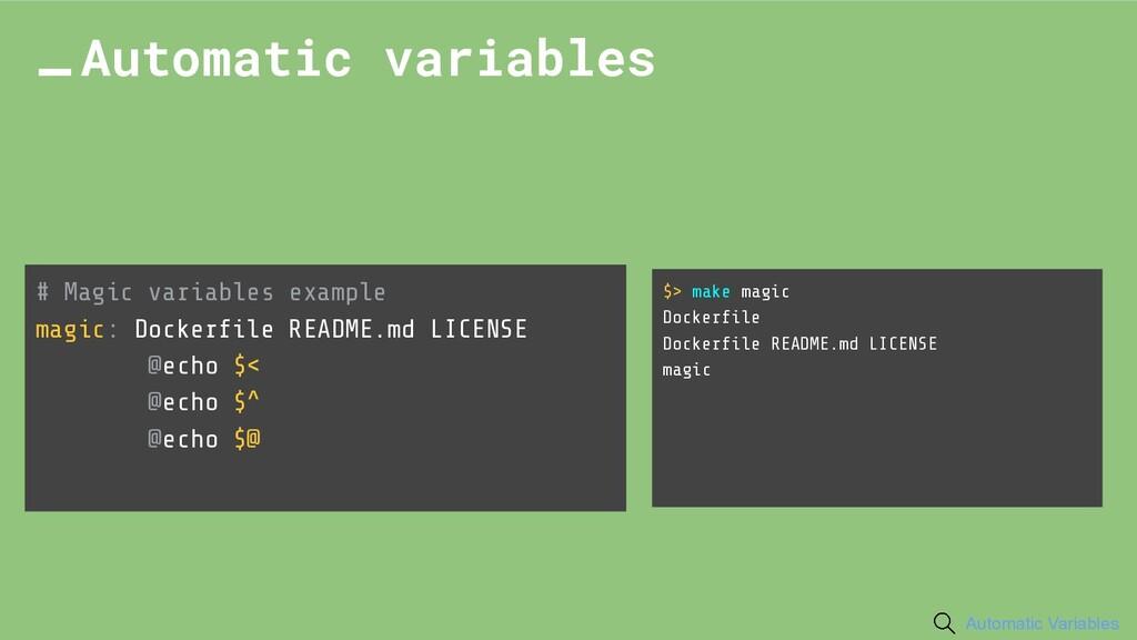 # Magic variables example magic: Dockerfile READ...