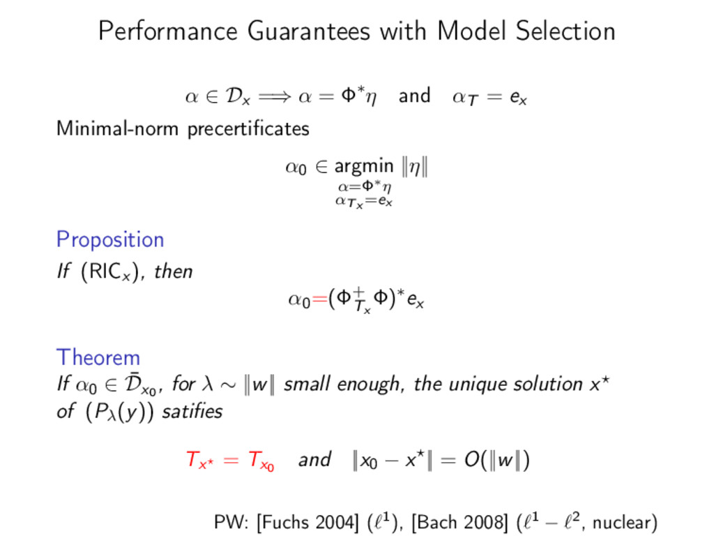 Performance Guarantees with Model Selection α ∈...