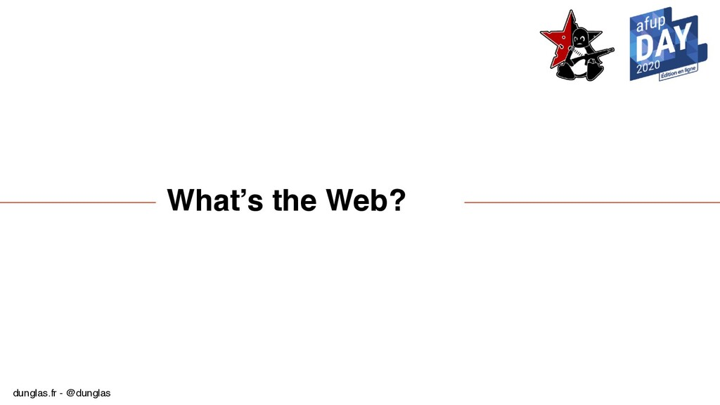 dunglas.fr - @dunglas What's the Web?