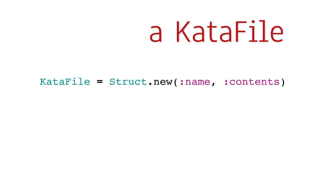a KataFile KataFile = Struct.new(:name, :conten...