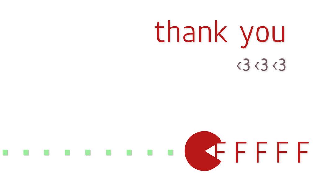 F F F F F F F thank you <3 <3 <3 ......... c