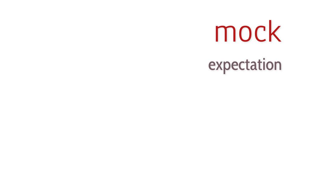 mock expectation