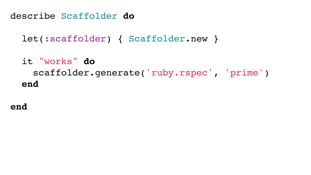 describe Scaffolder do let(:scaffolder) { Scaff...
