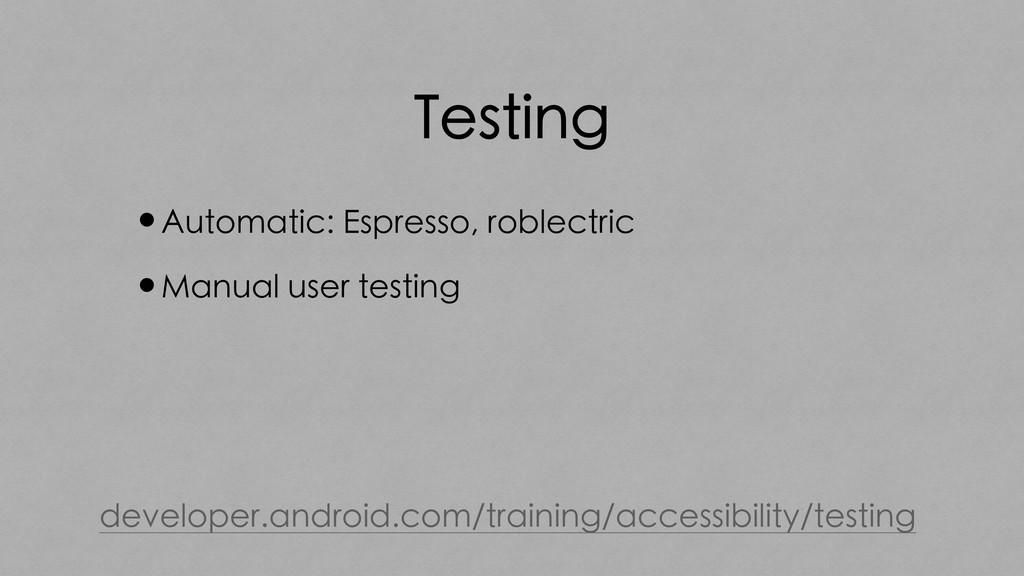 Testing •Automatic: Espresso, roblectric •Manua...