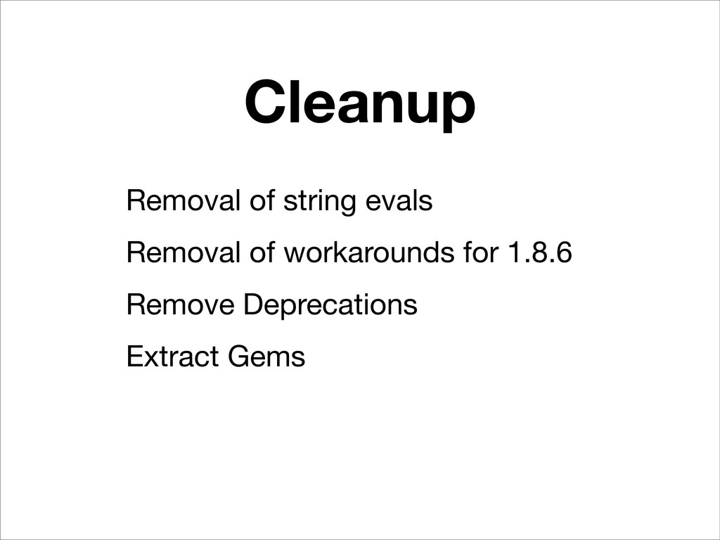 Cleanup Removal of string evals Removal of work...