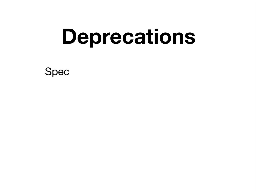 Deprecations Spec