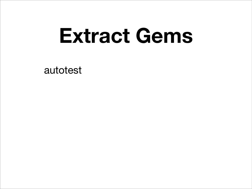 Extract Gems autotest