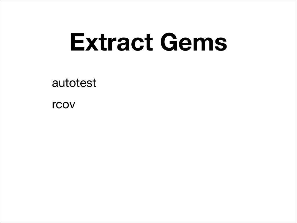 Extract Gems autotest rcov