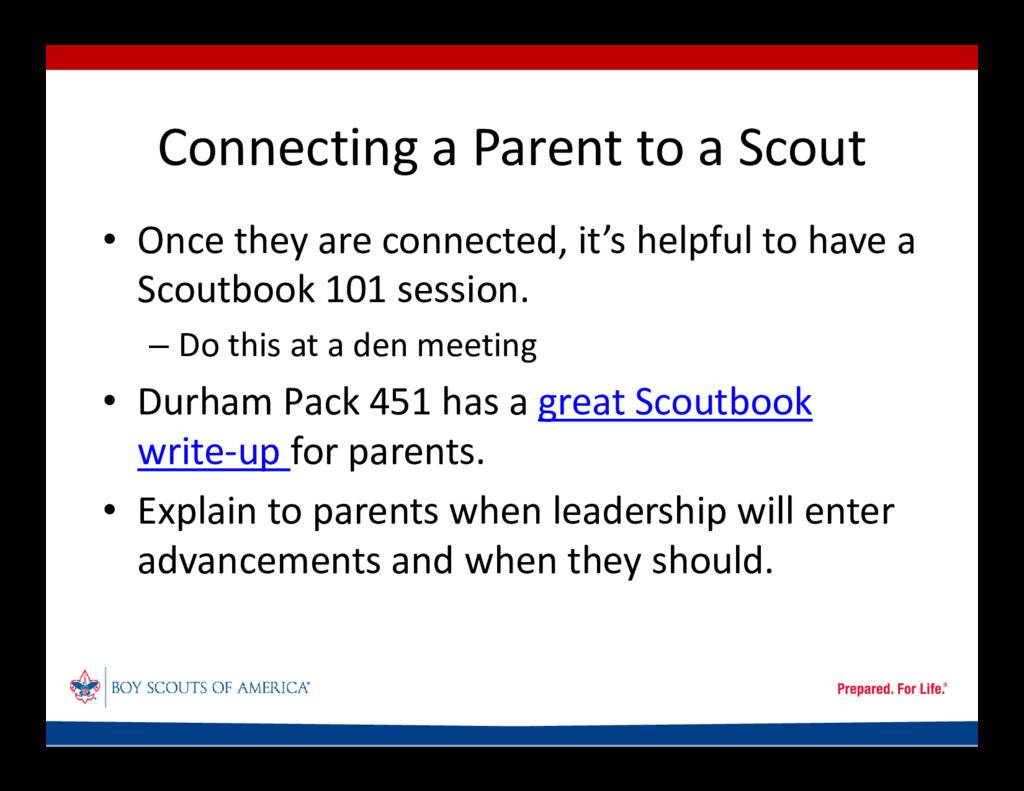 Connecting a Parent to a Scout • Once they are ...