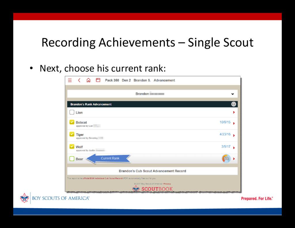 Recording Achievements – Single Scout • Next, c...