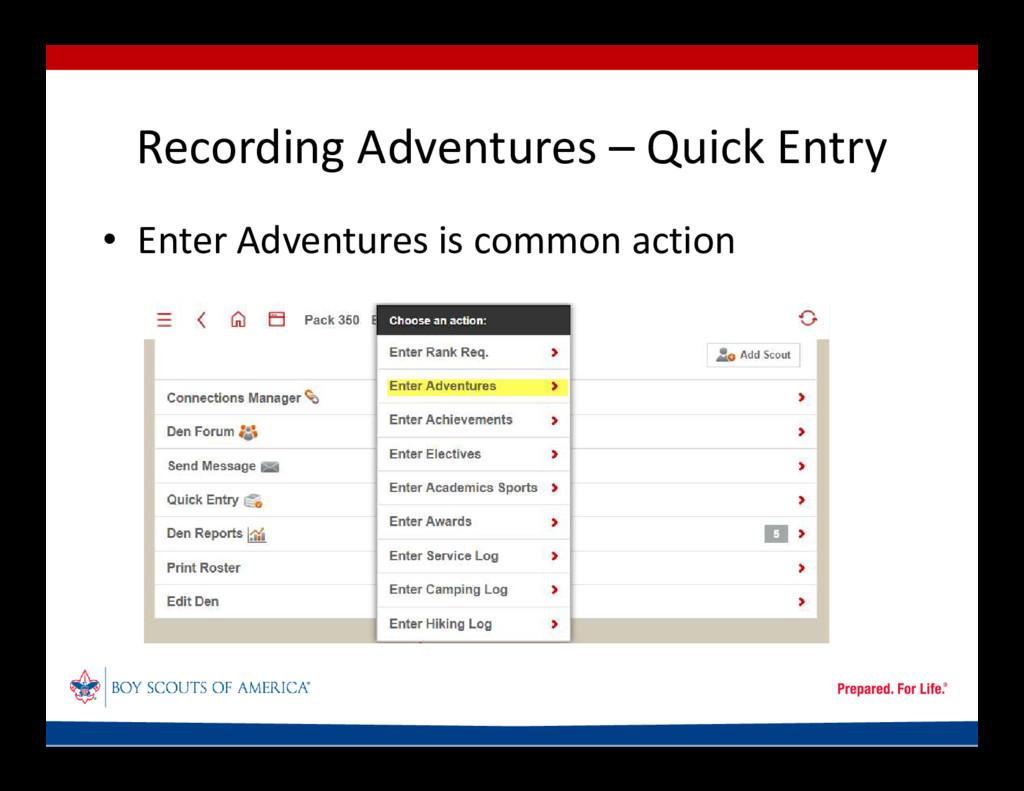 Recording Adventures – Quick Entry • Enter Adve...