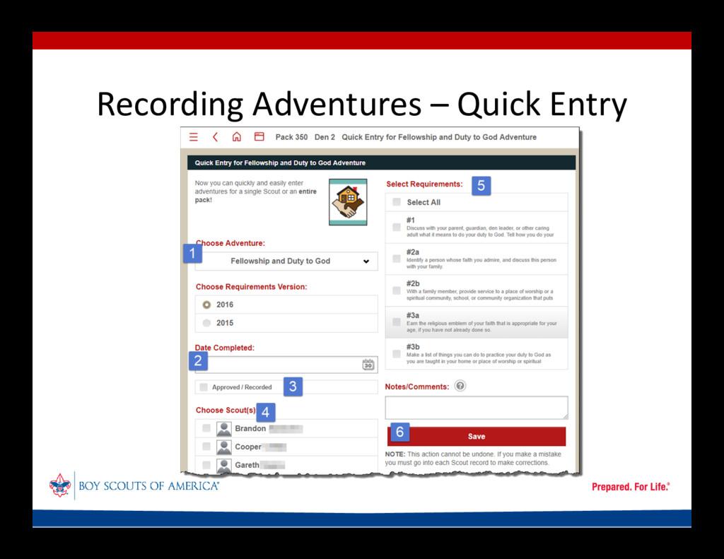 Recording Adventures – Quick Entry