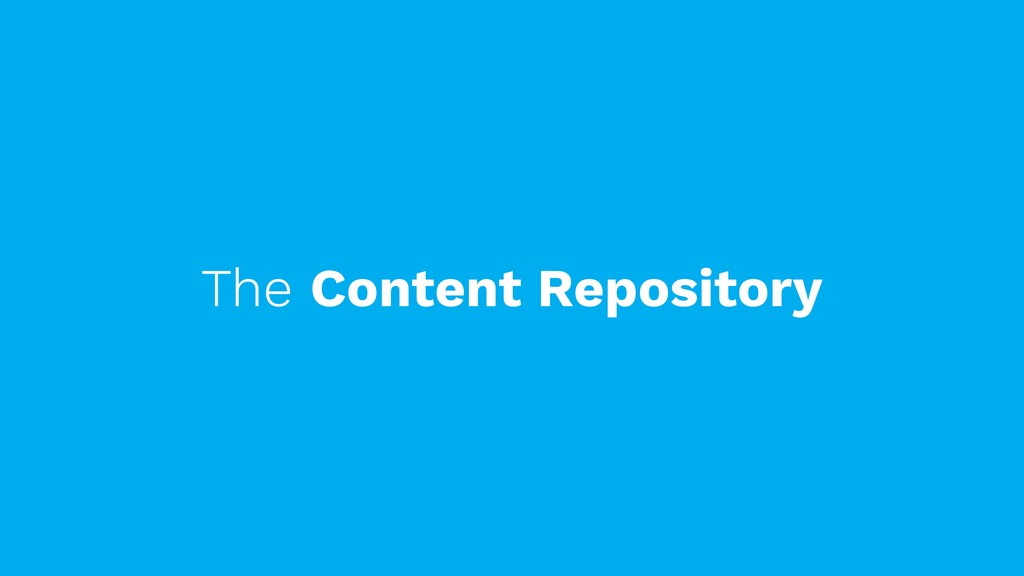 The Content Repository